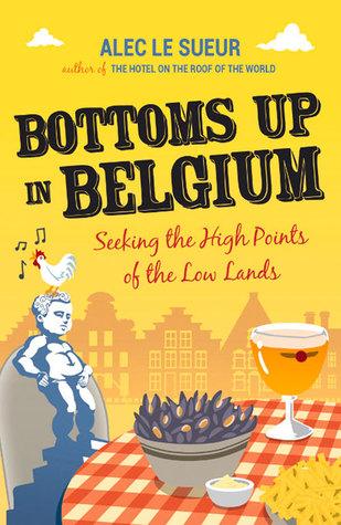 Bottoms Up inBelgium.